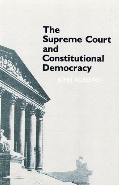 Supreme Court and Constitutional Democracy