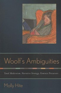 Woolf's Ambiguities by Molly Hite (9781501714450) - HardCover - Reference