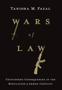 Wars of Law by Tanisha M. Fazal (9781501719813) - HardCover - Politics Political Issues