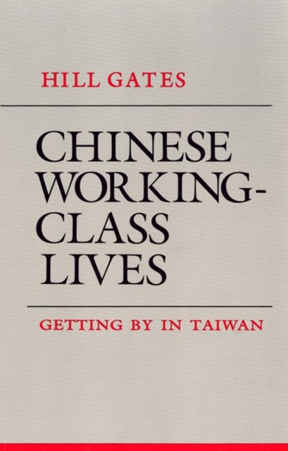 Chinese Working-Class Lives