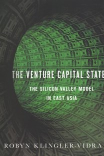 The Venture Capital State by Robyn Klingler-vidra (9781501723377) - HardCover - Business & Finance Finance & investing