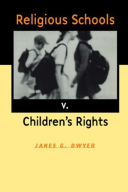 (ebook) Religious Schools v. Children's Rights