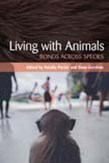 Living with Animals: Bonds across Species