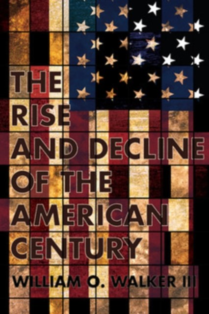 (ebook) Rise and Decline of the American Century