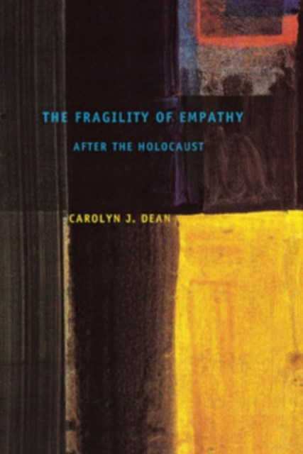 Fragility of Empathy after the Holocaust