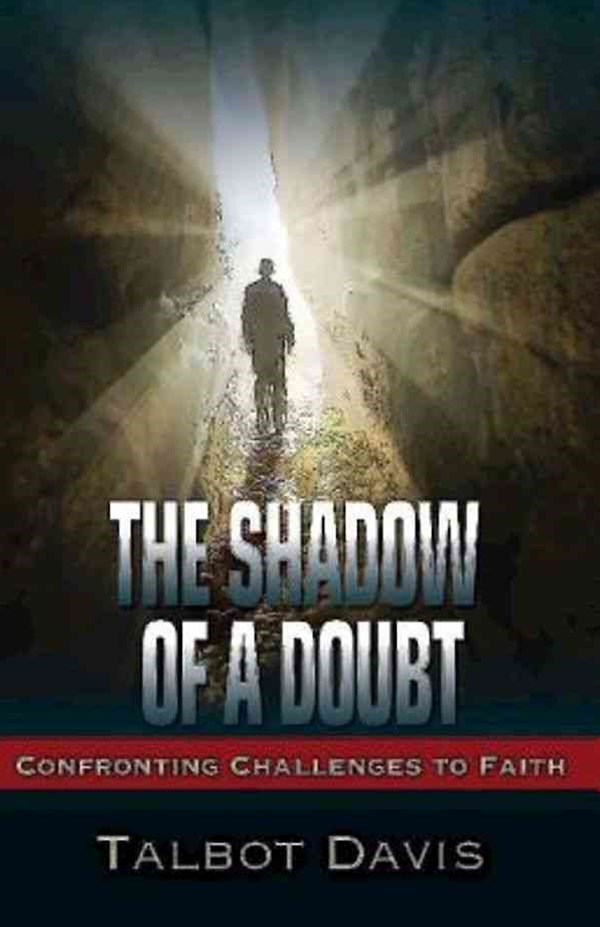 The Shadow of a Doubt