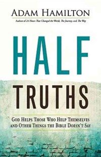 Half Truths by Adam Hamilton (9781501813870) - HardCover - Reference
