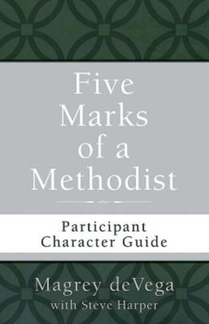 (ebook) Five Marks of a Methodist: Participant Character Guide