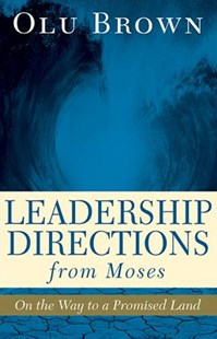 Leadership Directions from Moses by Olu Brown (9781501832536) - PaperBack - Religion & Spirituality Christianity