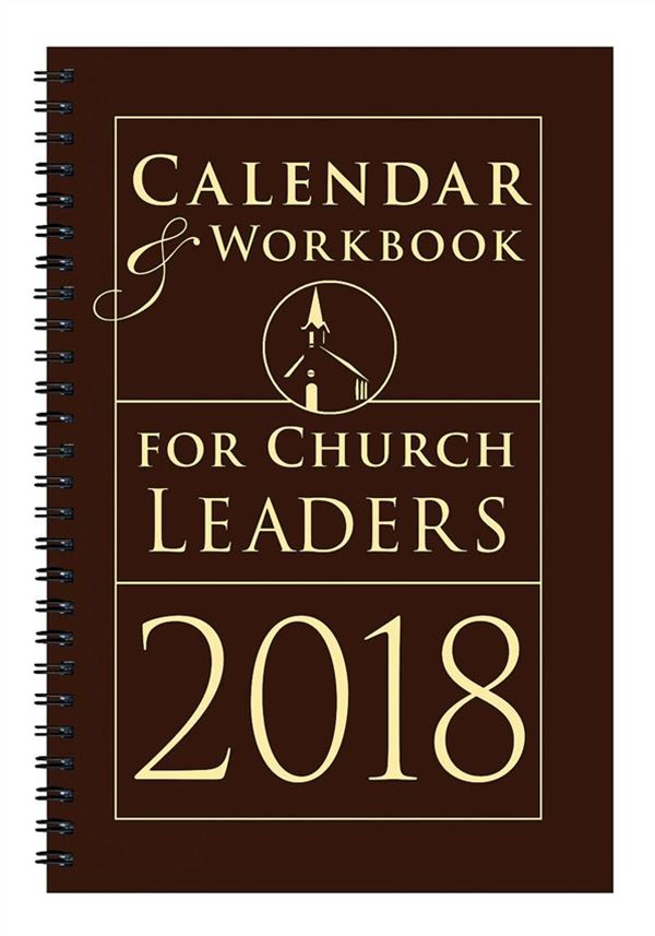 Calendar & Workbook for Church Leaders 2018