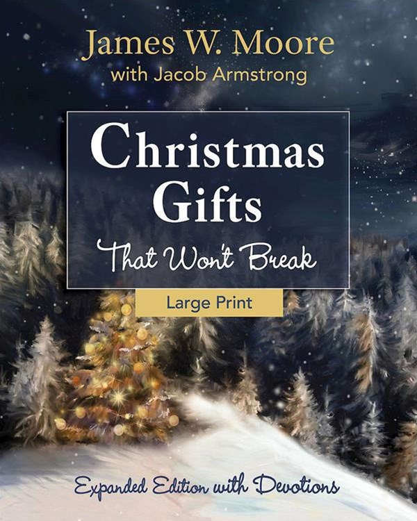Christmas Gifts That Won't Break [Large Print]