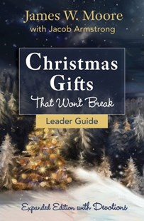 (ebook) Christmas Gifts That Won't Break Leader Guide - Religion & Spirituality Christianity