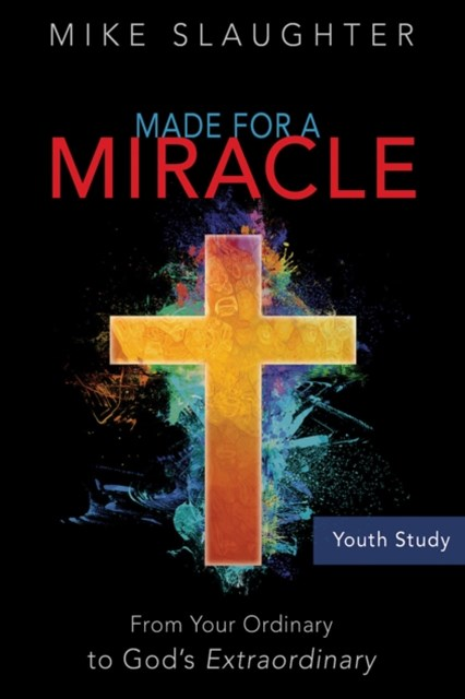 Made for a Miracle Youth Study Book