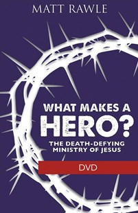 What Makes a Hero? by Matt Rawle (9781501847967) - HardCover - Religion & Spirituality