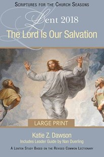 The Lord Is Our Salvation [Large Print] by Katie Z. Dawson, Nan Duerling (9781501848902) - PaperBack - Religion & Spirituality Christianity