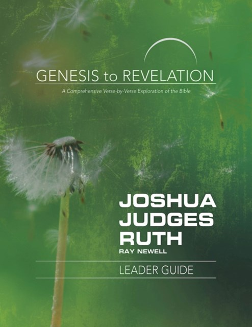(ebook) Genesis to Revelation: Joshua, Judges, Ruth Leader Guide
