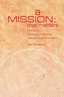 A Mission That Matters by Jen Bradbury (9781501856686) - PaperBack - Religion & Spirituality Christianity