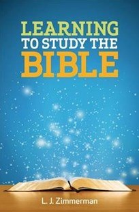 Learning to Study the Bible Participant Book by L. J. Zimmerman (9781501871061) - PaperBack - Religion & Spirituality Christianity