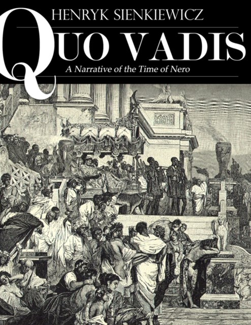(ebook) Quo Vadis: A Narrative of the Time of Nero