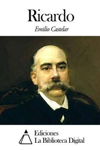 Ricardo by Emilio Castelar (9781502492678) - PaperBack - Politics Political Issues