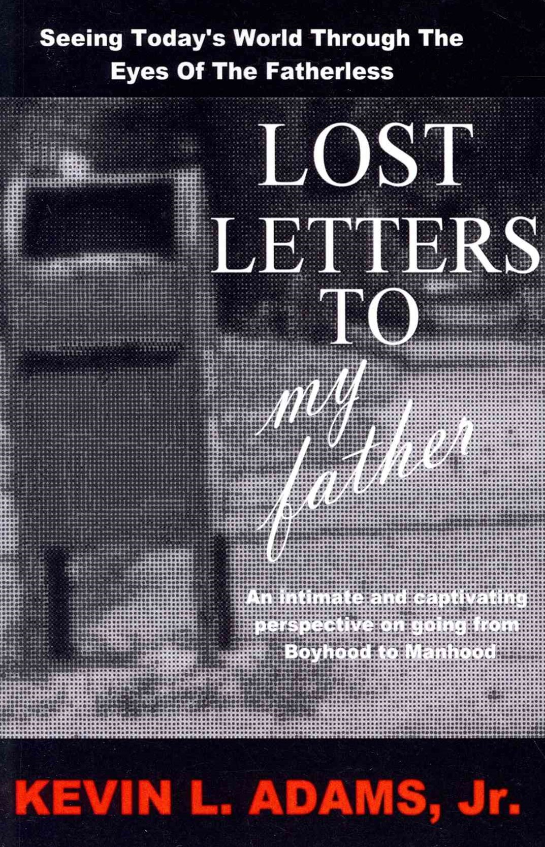 Lost Letters to My Father
