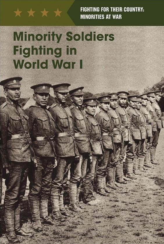 Minority Soldiers Fighting in World War I