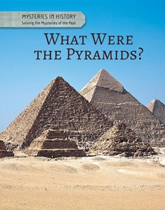 What Were the Pyramids?