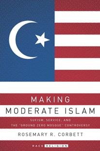 Making Moderate Islam by Rosemary R. Corbett (9781503600812) - PaperBack - Art & Architecture Architecture