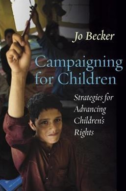 Campaigning for Children: Strategies for Advancing Children's Rights