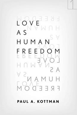 Love as Human Freedom