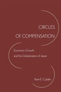 Circles of Compensation by Kent E. Calder (9781503602441) - PaperBack - Business & Finance Ecommerce