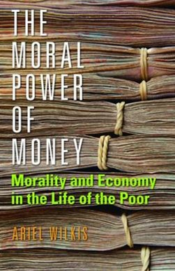 Moral Power of Money