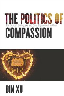 Politics of Compassion by Bin Xu (9781503603363) - PaperBack - Science & Technology Environment