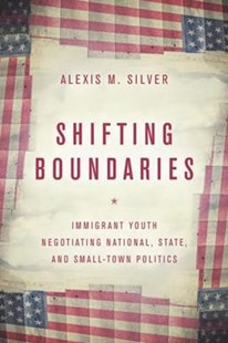 Shifting Boundaries by Alexis M. Silver (9781503605749) - PaperBack - Social Sciences