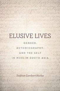 Elusive Lives by Siobhan Lambert-Hurley (9781503606517) - PaperBack - History Asia