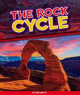 The Rock Cycle - Non-Fiction