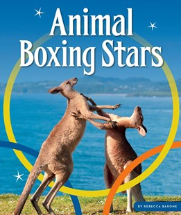 Animal Boxing Stars by Rebecca Barone (9781503820371) - HardCover - Non-Fiction Animals