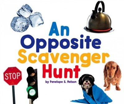 An Opposite Scavenger Hunt