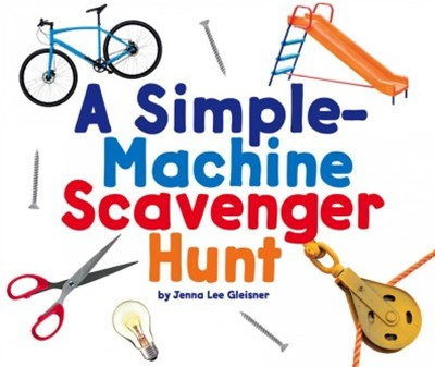 A Simple-Machine Scavenger Hunt