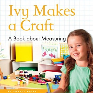 Ivy Makes a Craft - Non-Fiction