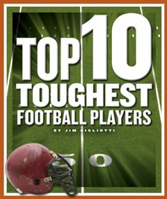 Top 10 Toughest Football Players