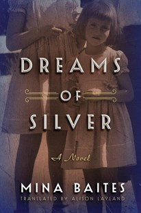 Dreams of Silver by Mina Baites, Alison Layland (9781503901254) - PaperBack - Crime Mystery & Thriller