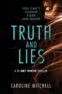 Truth and Lies by Caroline Mitchell (9781503903142) - PaperBack - Crime Mystery & Thriller