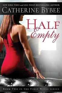 Half Empty by Catherine Bybee (9781503903555) - PaperBack - Modern & Contemporary Fiction General Fiction