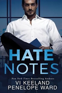Hate Notes by Vi Keeland, Penelope Ward (9781503904484) - PaperBack - Modern & Contemporary Fiction General Fiction