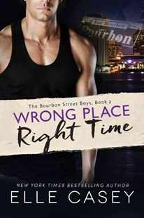 Wrong Place, Right Time by Elle Casey (9781503936546) - PaperBack - Modern & Contemporary Fiction General Fiction