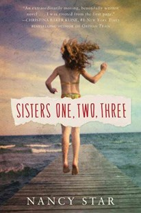 Sisters One, Two, Three by Nancy Star (9781503937468) - PaperBack - Modern & Contemporary Fiction General Fiction