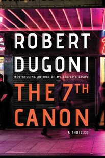 7th Canon by Robert Dugoni (9781503939424) - PaperBack - Crime Mystery & Thriller