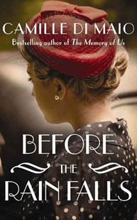 Before the Rain Falls by Camille Di Maio (9781503939974) - PaperBack - Historical fiction