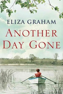 Another Day Gone by Eliza Graham (9781503940031) - PaperBack - Historical fiction